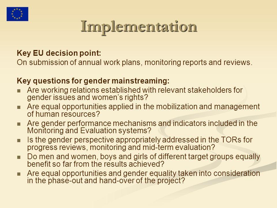 Implementation Key EU decision point: