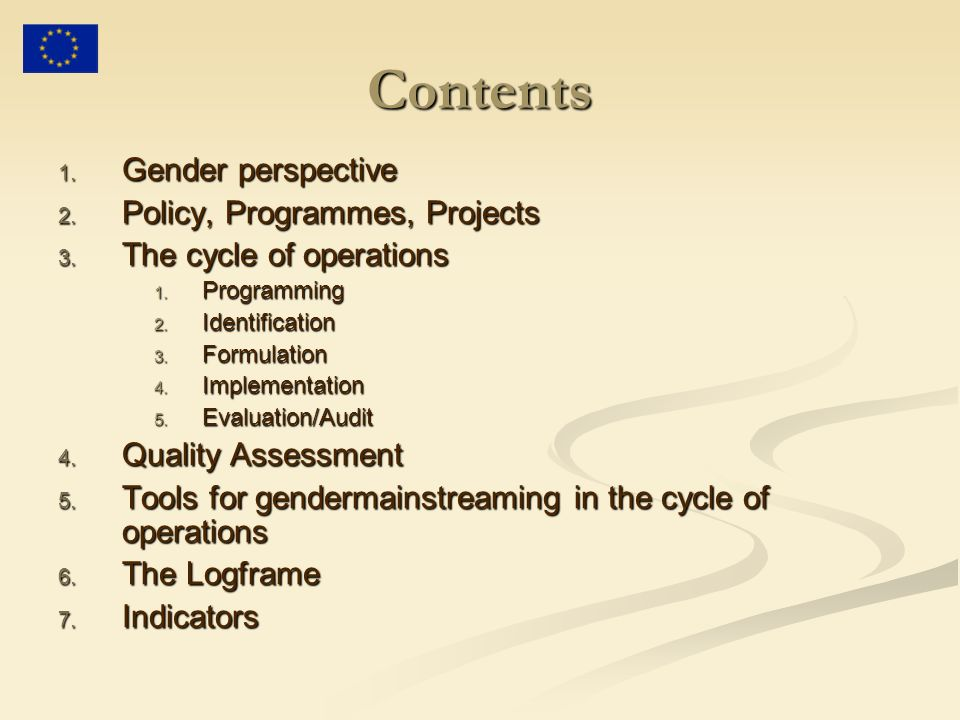 Contents Gender perspective Policy, Programmes, Projects