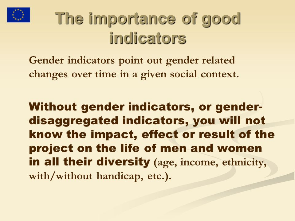 The importance of good indicators