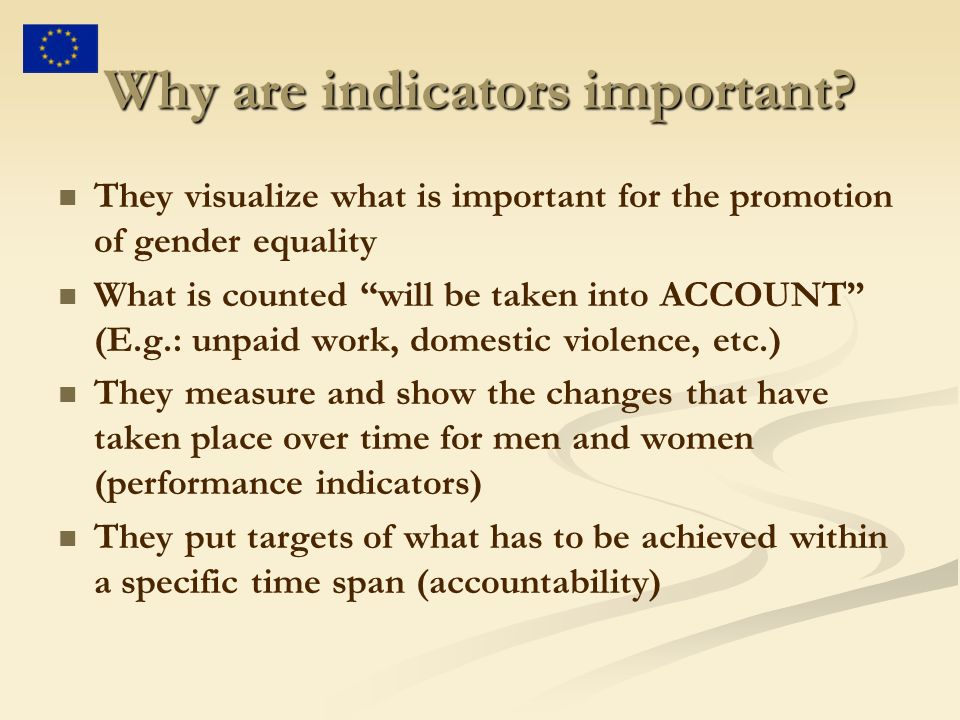 Why are indicators important