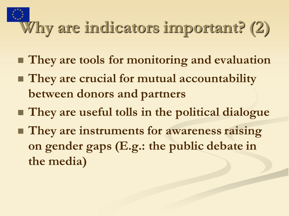 Why are indicators important (2)