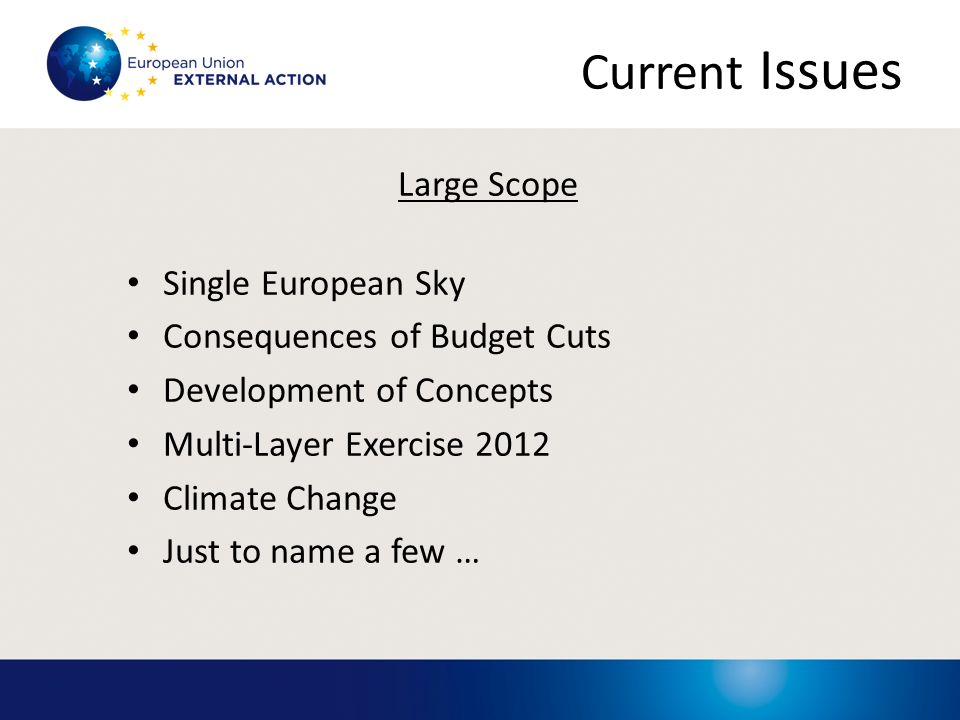 Current Issues Large Scope Single European Sky