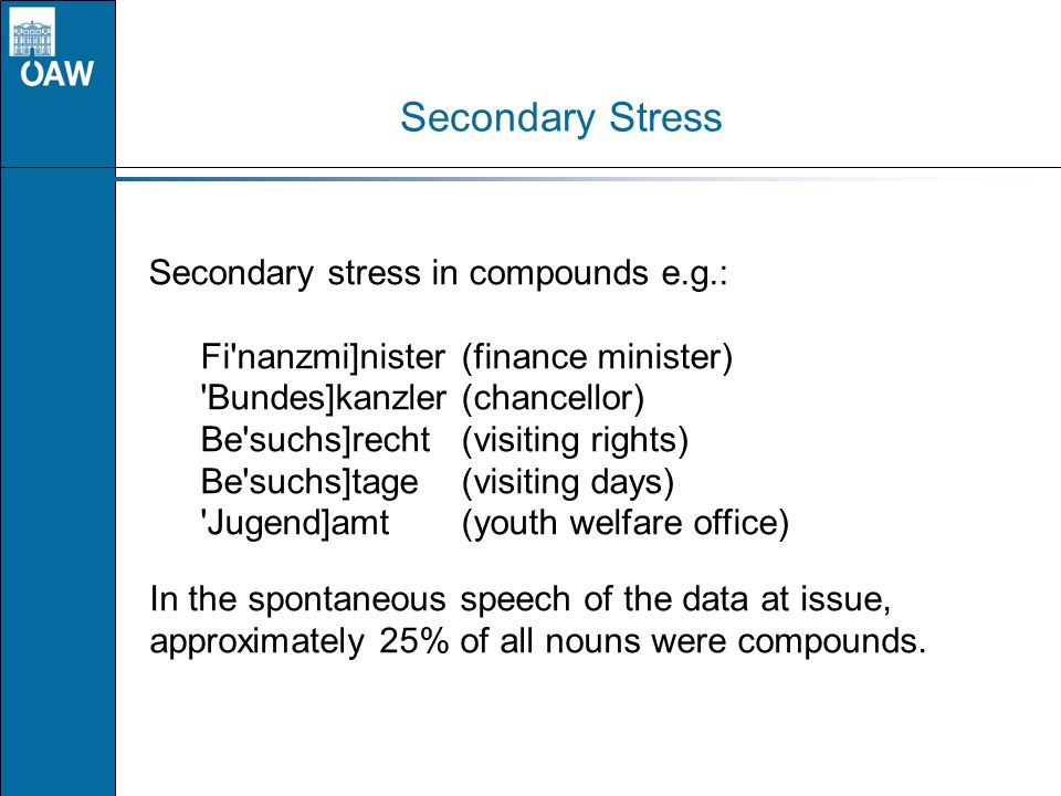 Secondary Stress Secondary stress in compounds e.g.: