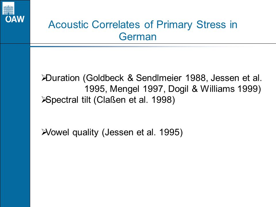 Acoustic Correlates of Primary Stress in German