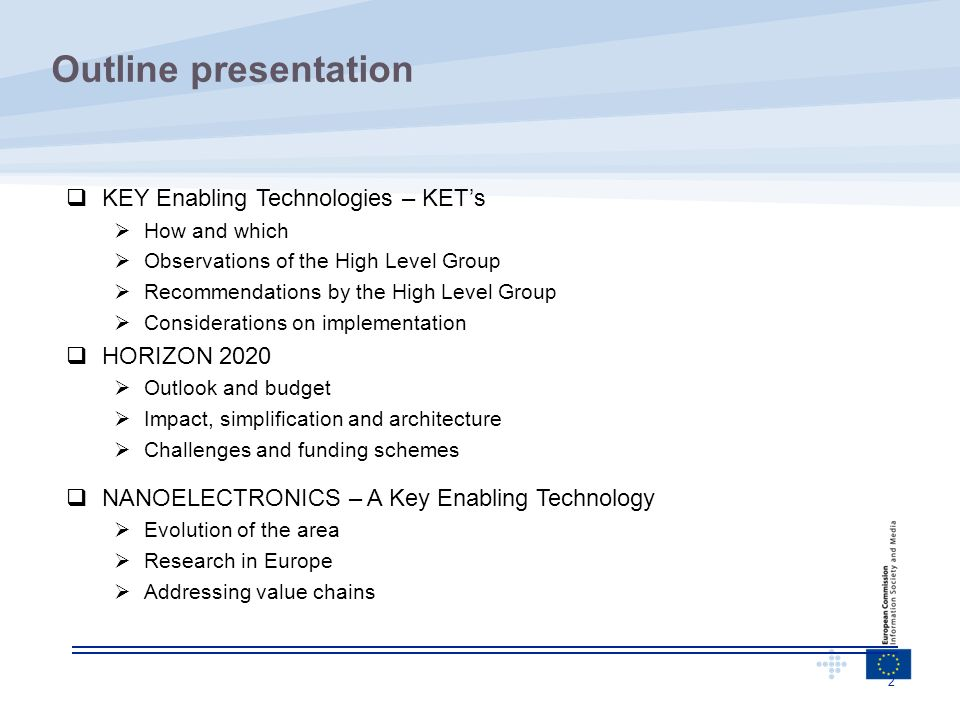 Outline presentation KEY Enabling Technologies – KET's HORIZON 2020