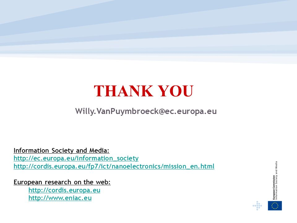 THANK YOU Willy.VanPuymbroeck@ec.europa.eu