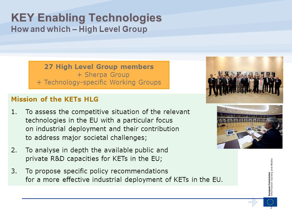 KEY Enabling Technologies How and which – High Level Group