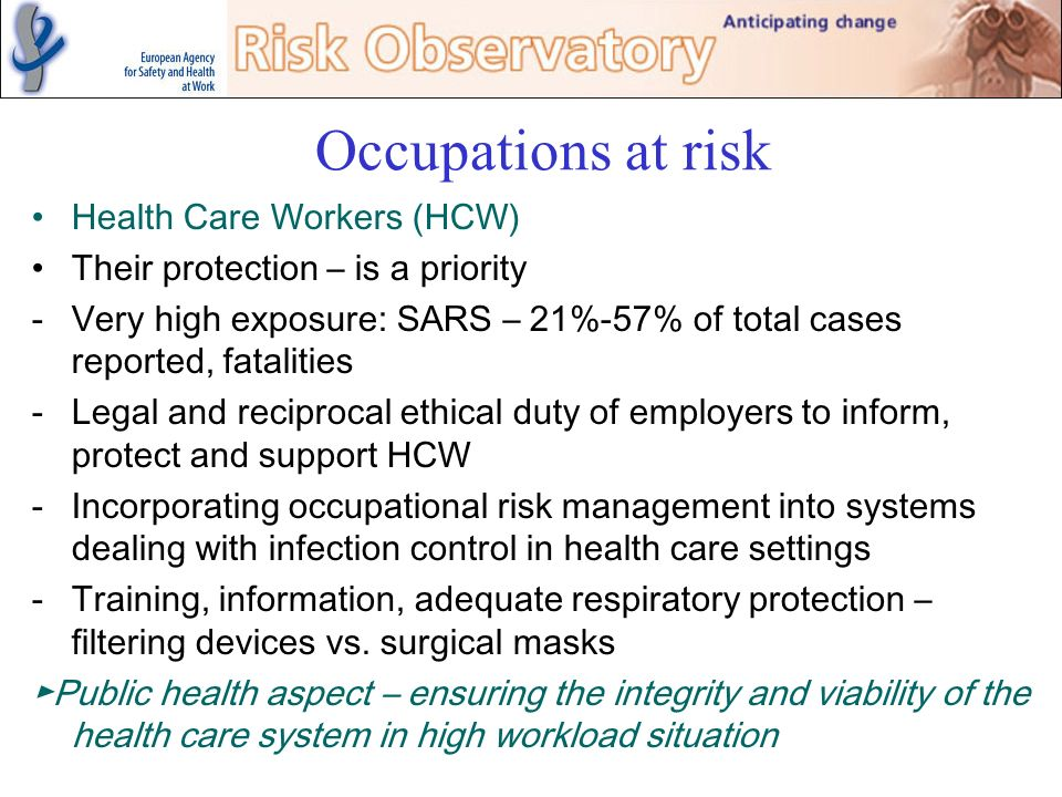 Occupations at risk Health Care Workers (HCW)