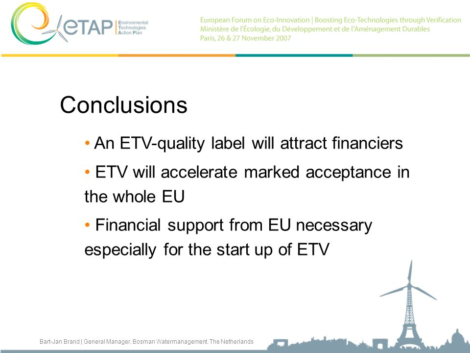 Conclusions An ETV-quality label will attract financiers