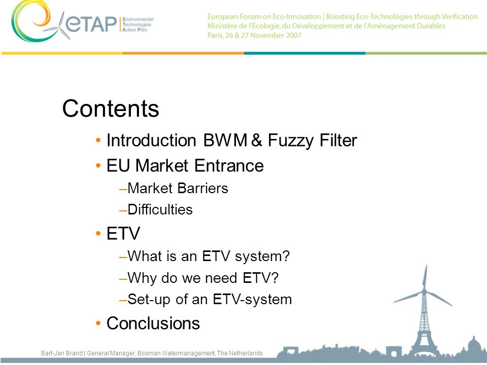 Contents Introduction BWM & Fuzzy Filter EU Market Entrance ETV