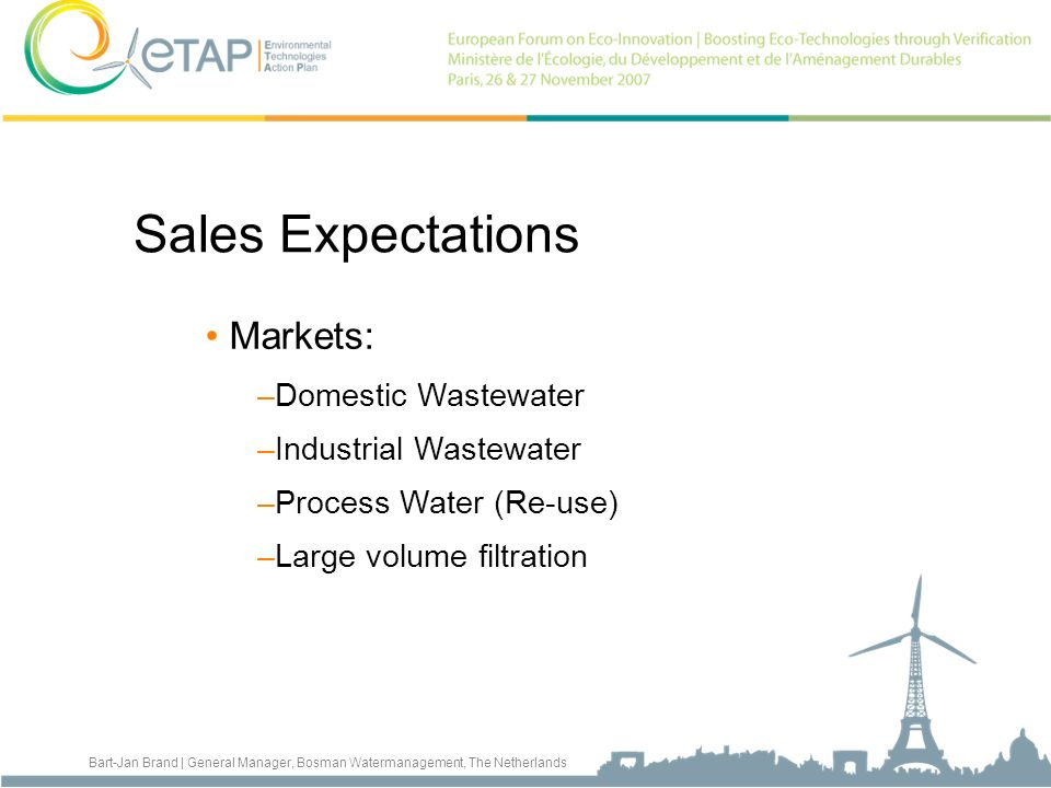 Sales Expectations Markets: Domestic Wastewater Industrial Wastewater