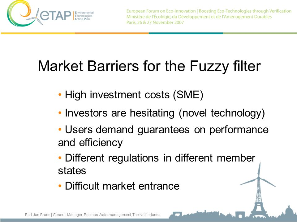 Market Barriers for the Fuzzy filter