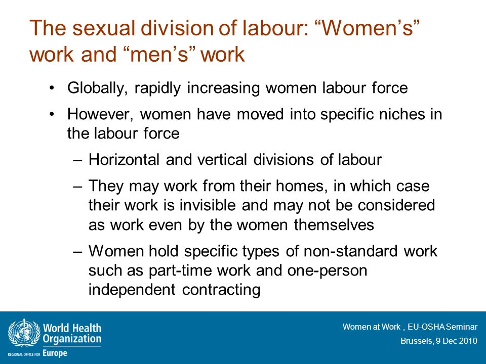 The sexual division of labour: Women's work and men's work