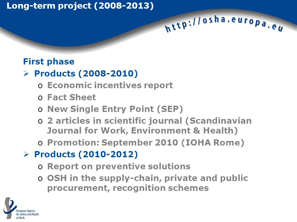Long-term project (2008-2013) First phase. Products (2008-2010) Economic incentives report. Fact Sheet.