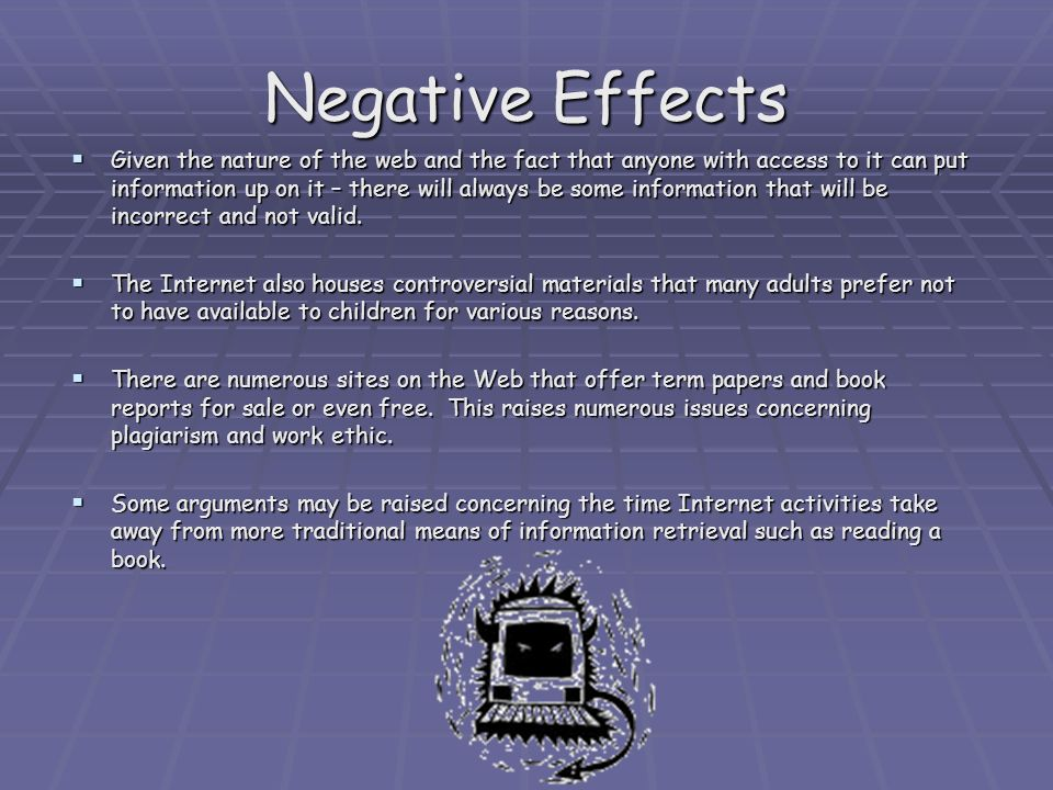 The negative effects of Internet use