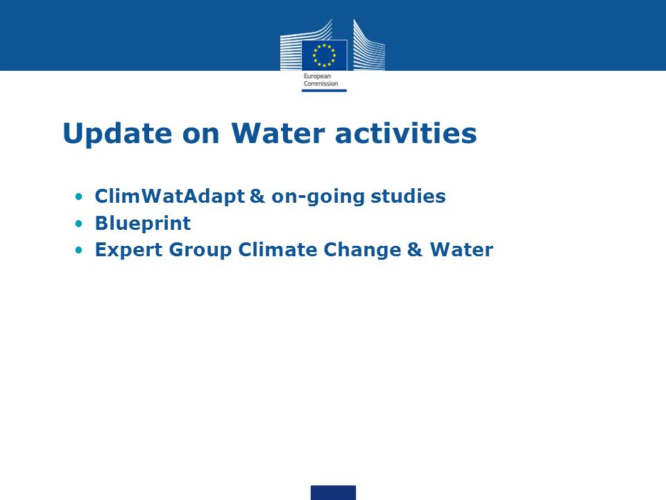 Update on Water activities