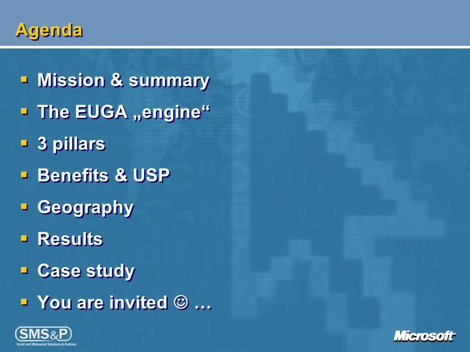 "Agenda Mission & summary. The EUGA ""engine 3 pillars. Benefits & USP. Geography. Results. Case study."