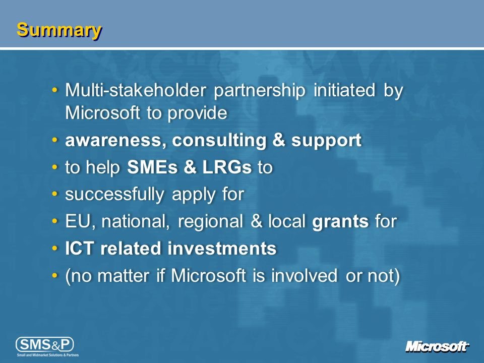 Summary Multi-stakeholder partnership initiated by Microsoft to provide. awareness, consulting & support.