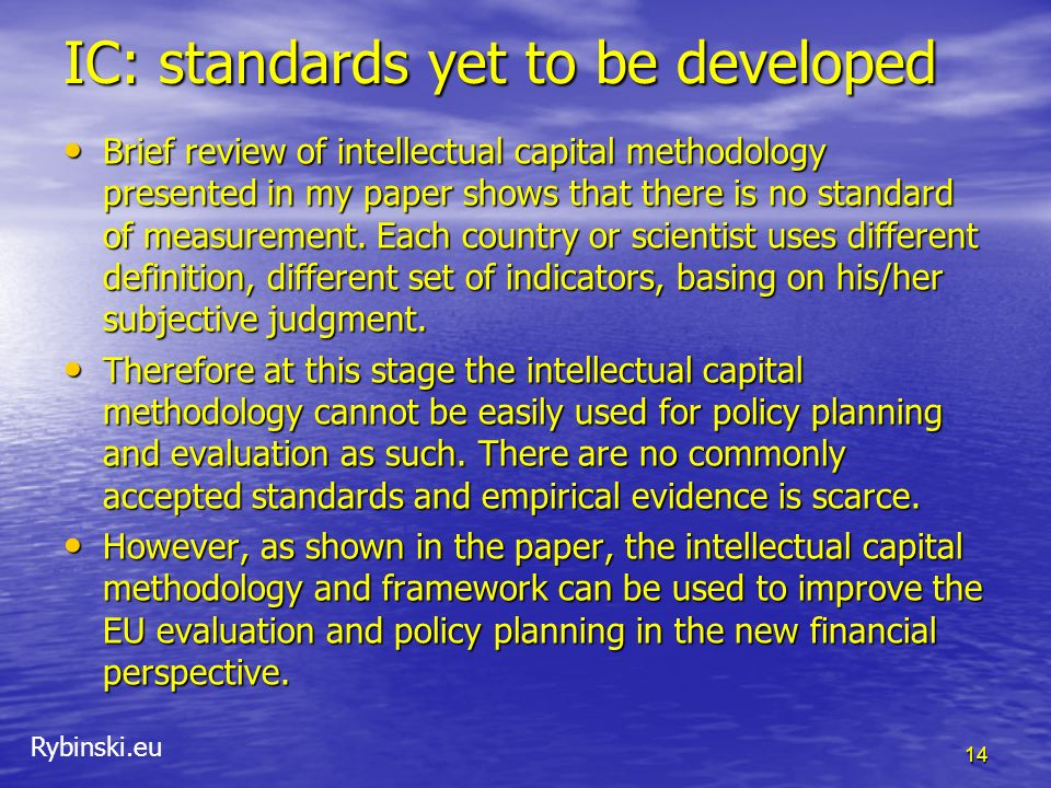 IC: standards yet to be developed
