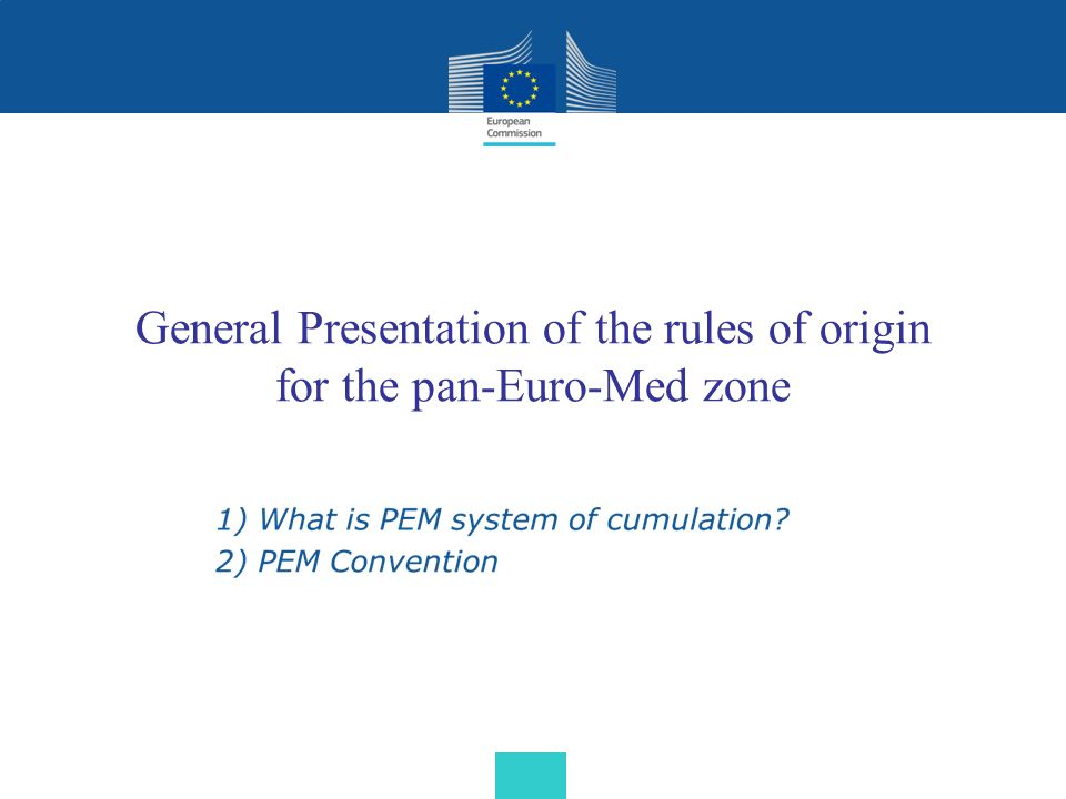 General Presentation of the rules of origin