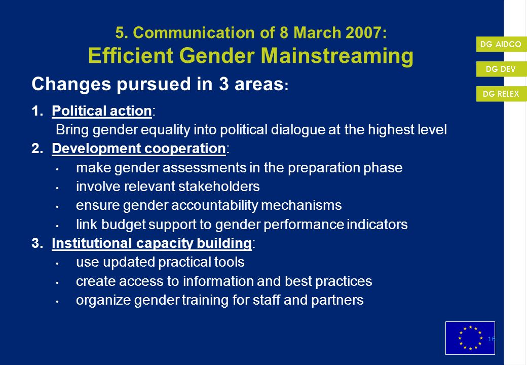 5. Communication of 8 March 2007: Efficient Gender Mainstreaming