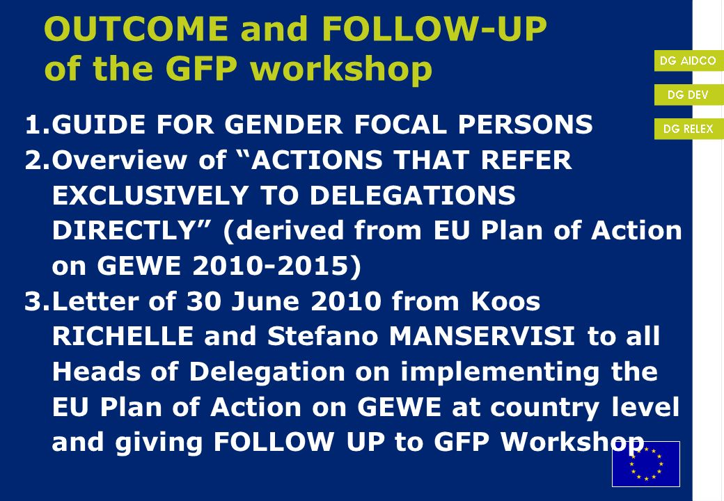 OUTCOME and FOLLOW-UP of the GFP workshop