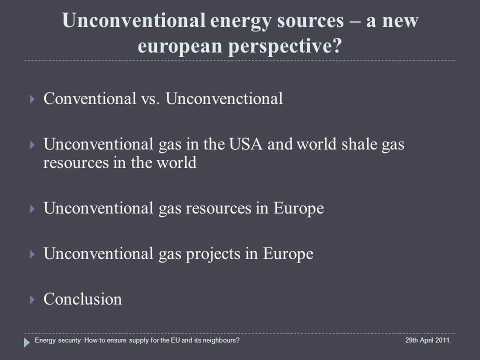 Unconventional energy sources – a new european perspective