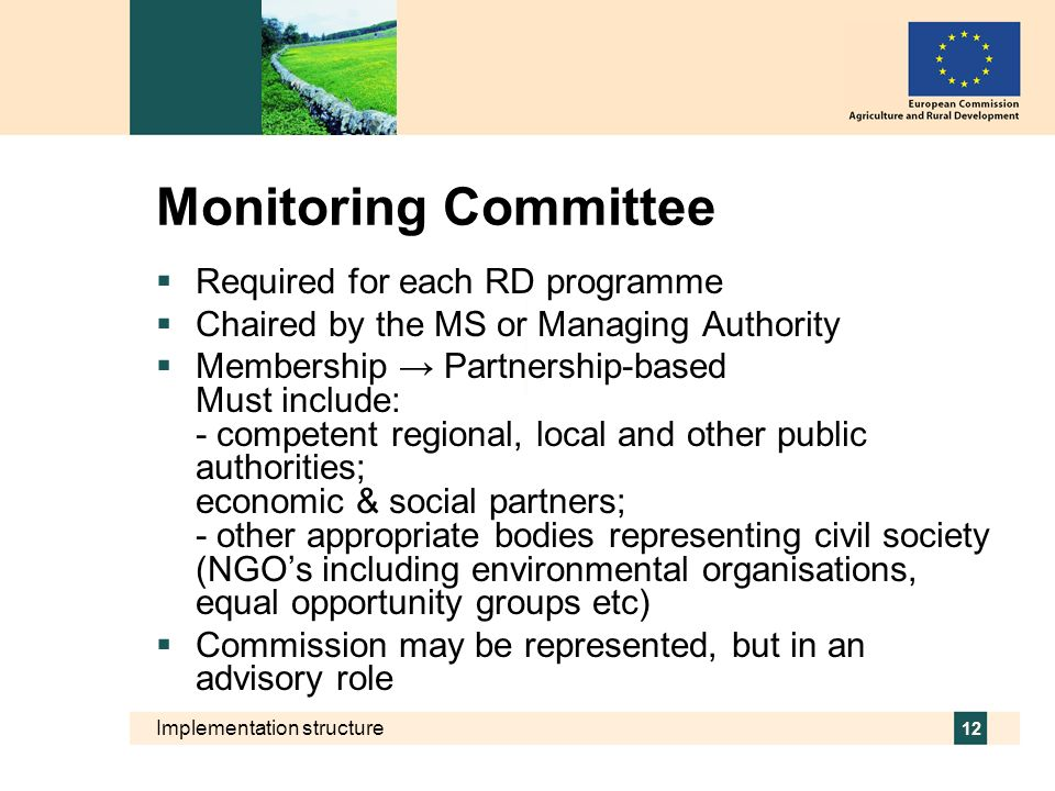 Monitoring Committee Required for each RD programme