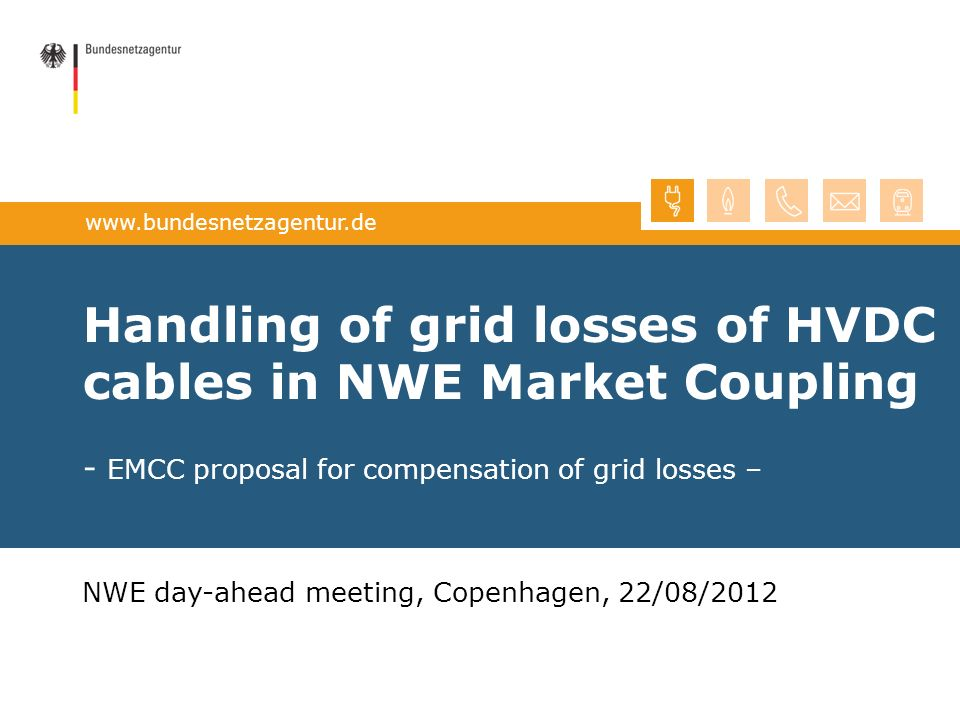 Handling of grid losses of HVDC cables in NWE Market Coupling - EMCC proposal for compensation of grid losses –