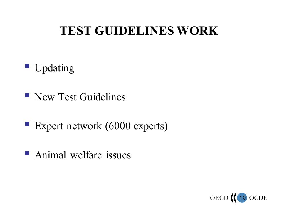 TEST GUIDELINES WORK Updating New Test Guidelines