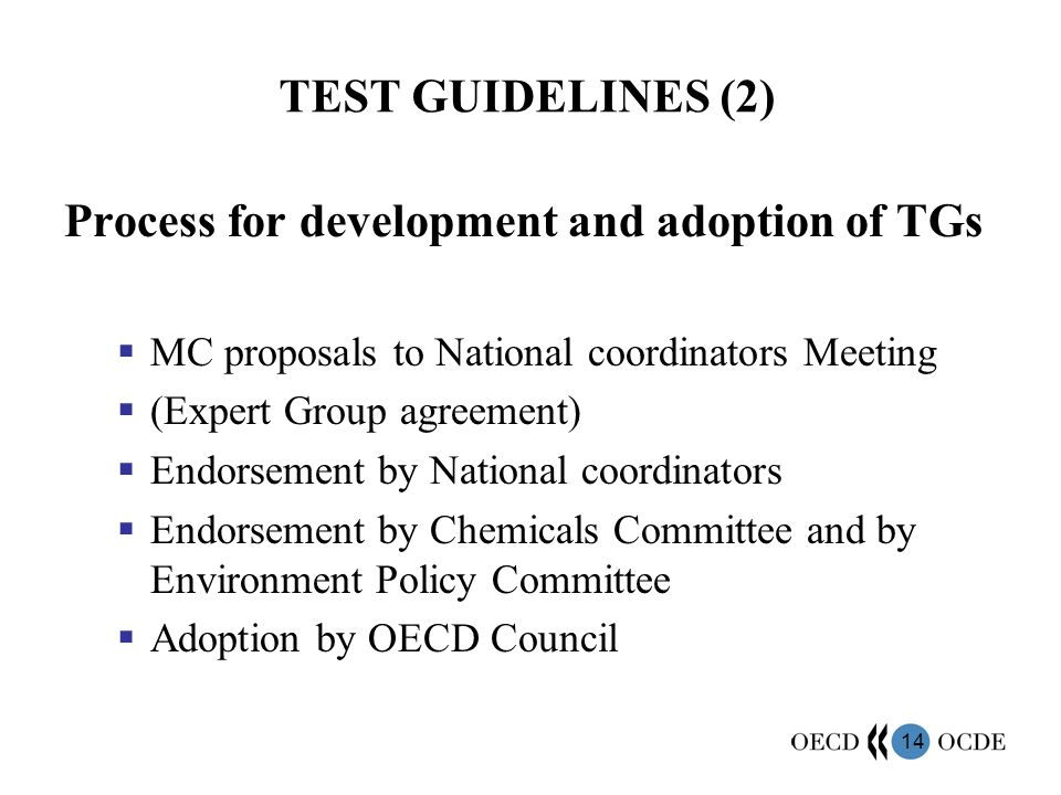 Process for development and adoption of TGs