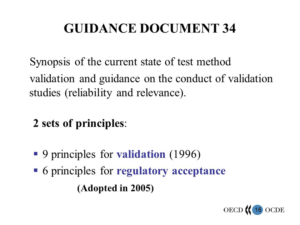 GUIDANCE DOCUMENT 34 Synopsis of the current state of test method