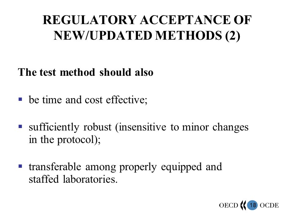 REGULATORY ACCEPTANCE OF NEW/UPDATED METHODS (2)