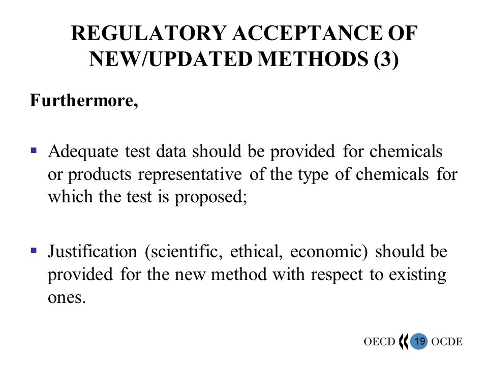REGULATORY ACCEPTANCE OF NEW/UPDATED METHODS (3)
