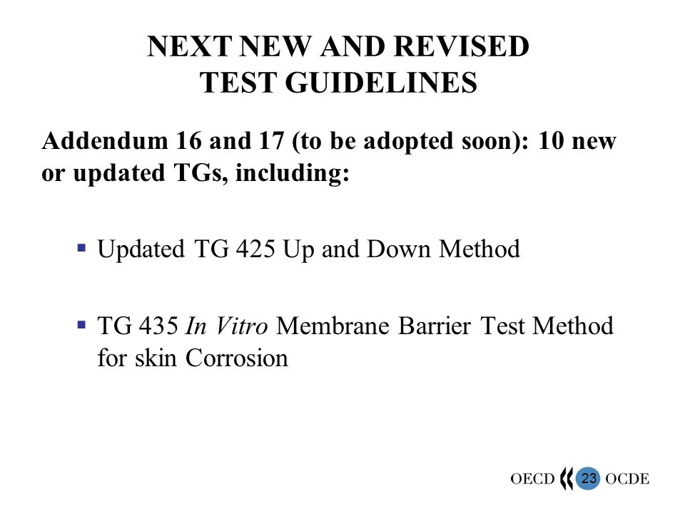 NEXT NEW AND REVISED TEST GUIDELINES