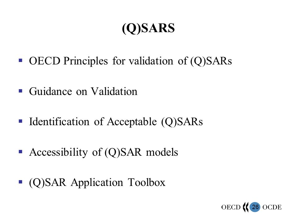 (Q)SARS OECD Principles for validation of (Q)SARs