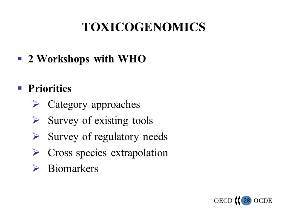 TOXICOGENOMICS 2 Workshops with WHO Priorities Category approaches