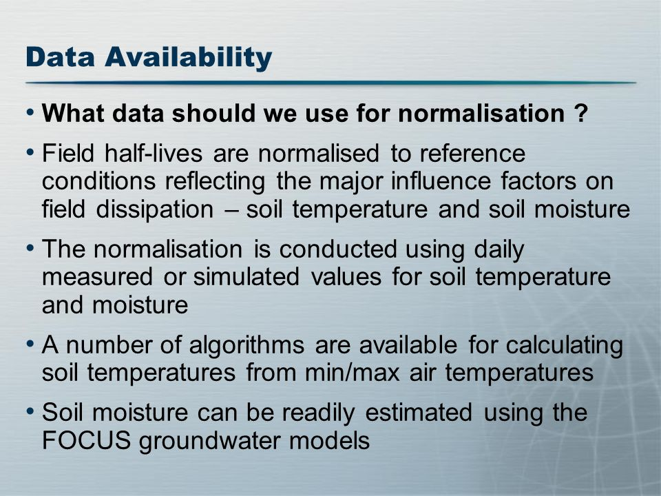 Data Availability What data should we use for normalisation