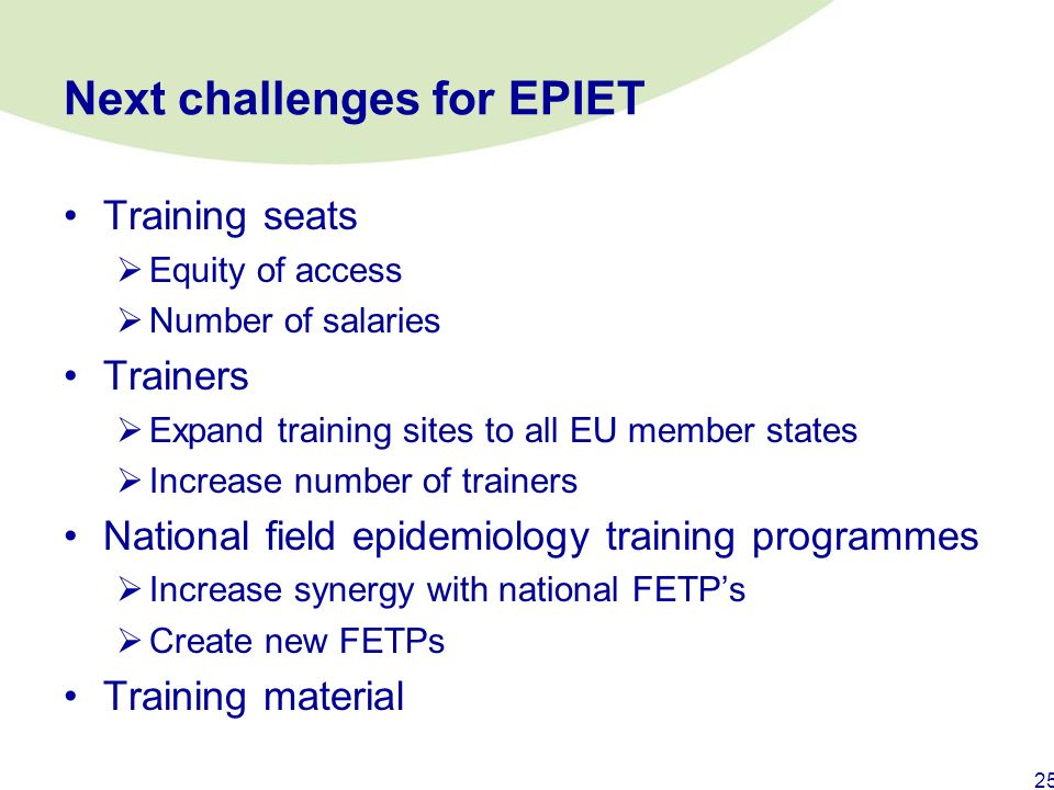 Next challenges for EPIET
