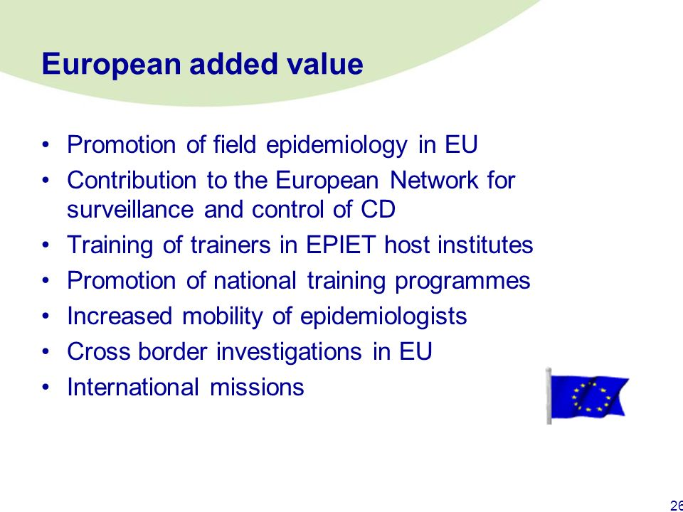 European added value Promotion of field epidemiology in EU