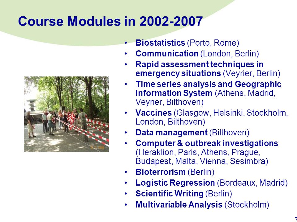 Course Modules in 2002-2007 Biostatistics (Porto, Rome)
