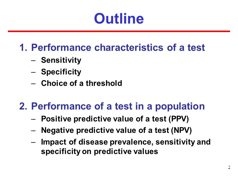 Outline Performance characteristics of a test