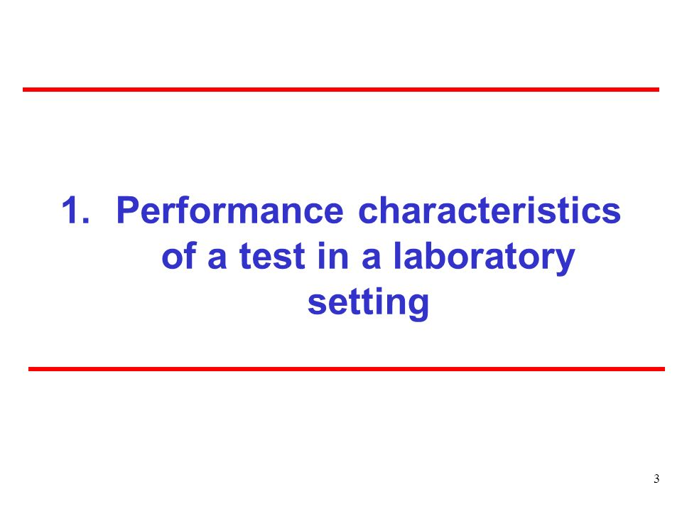 Performance characteristics of a test in a laboratory setting