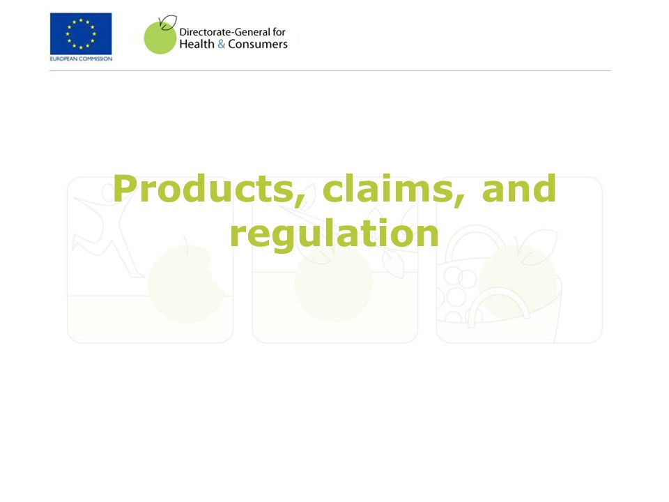 Products, claims, and regulation