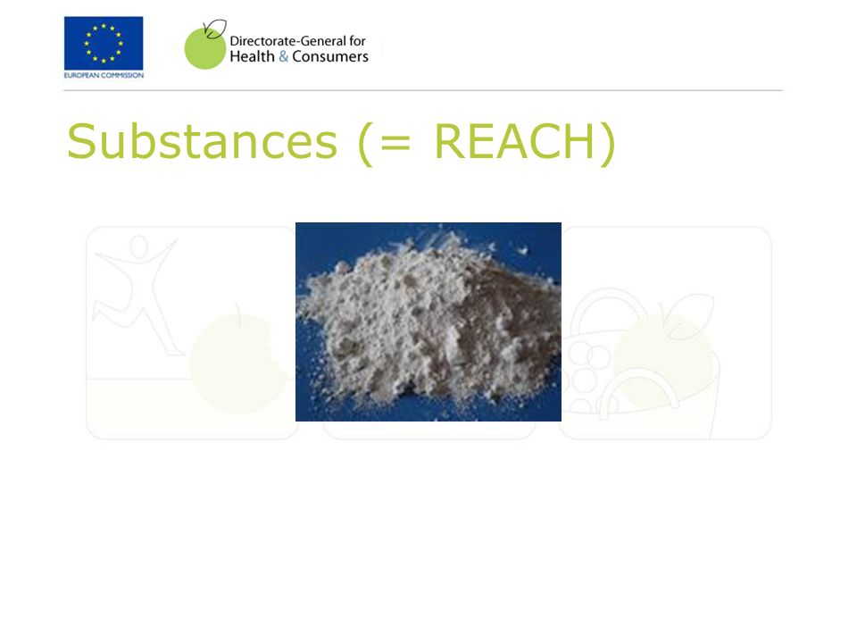 Substances (= REACH)