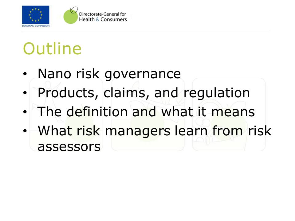 Outline Nano risk governance Products, claims, and regulation