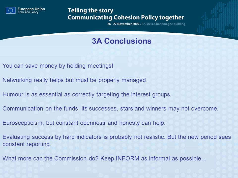 3A Conclusions You can save money by holding meetings!