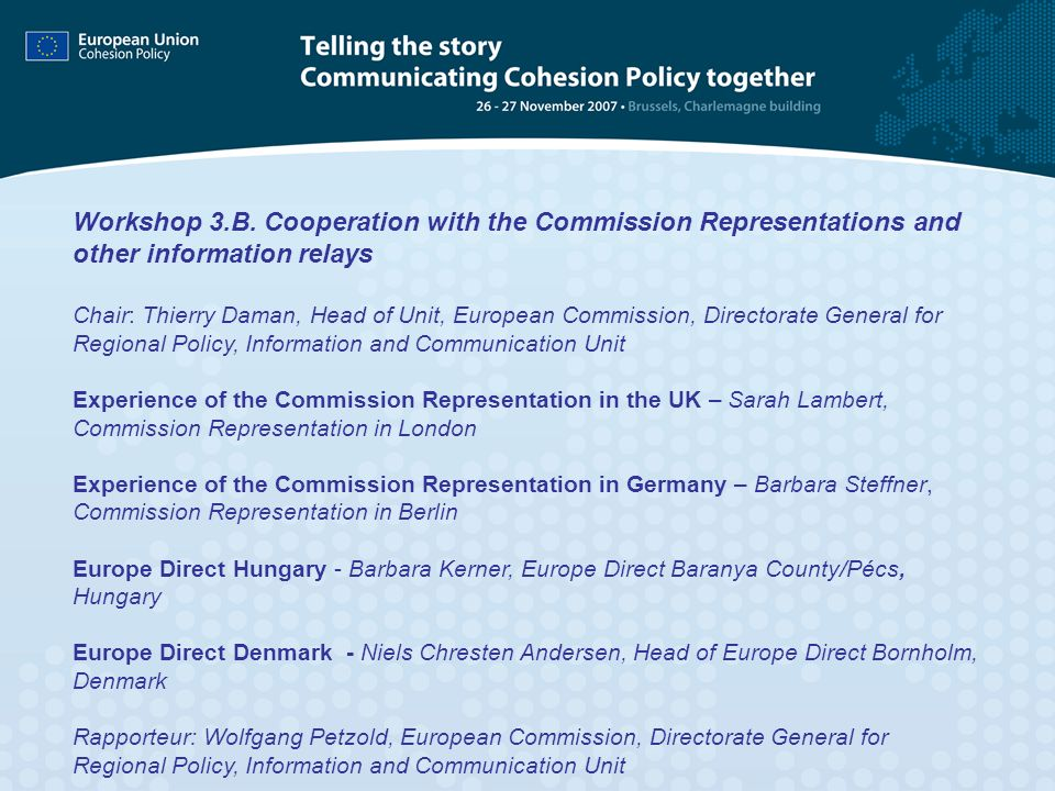 Workshop 3.B. Cooperation with the Commission Representations and other information relays