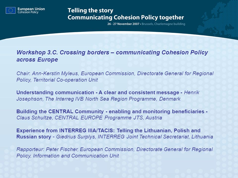 Workshop 3.C. Crossing borders – communicating Cohesion Policy across Europe