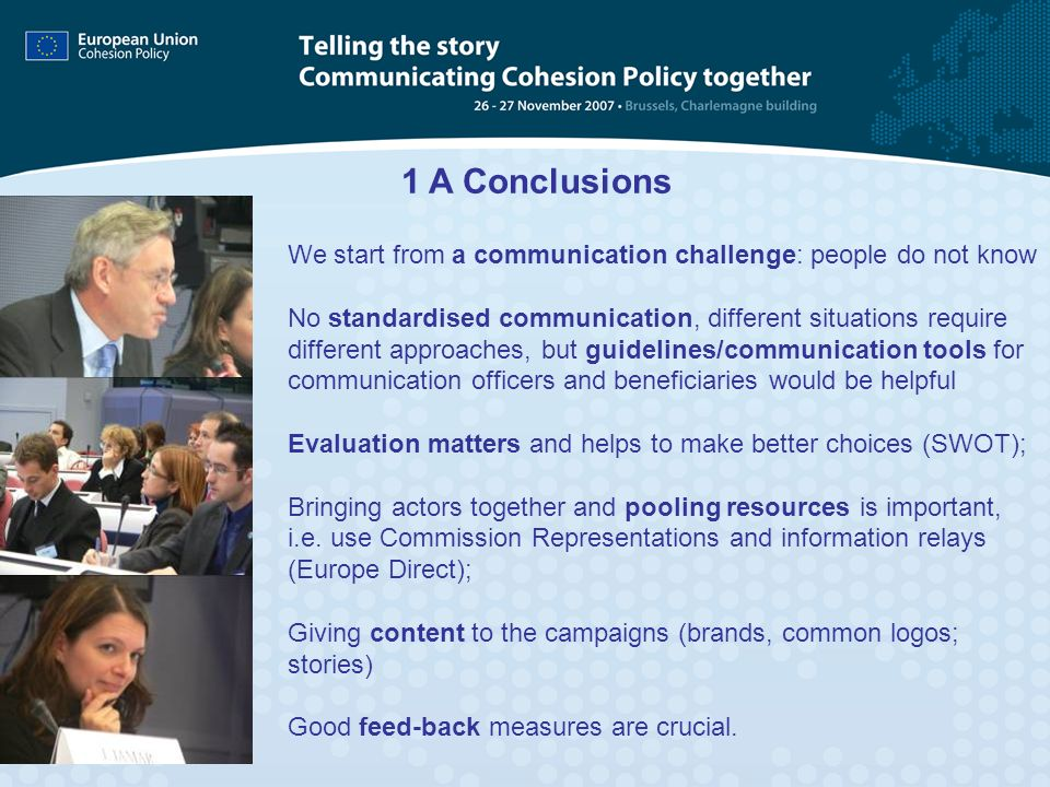 1 A Conclusions We start from a communication challenge: people do not know.